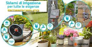 Sistemi di irrigazione per tutte le esigenze